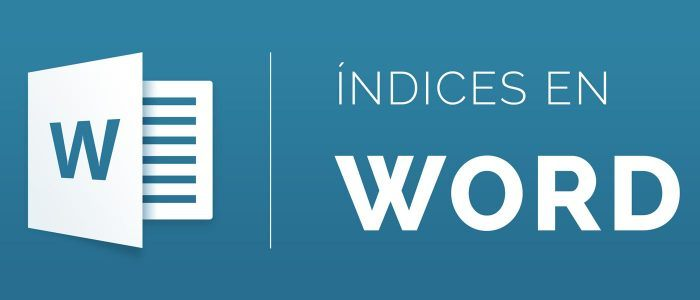 Como crear un índice en Word
